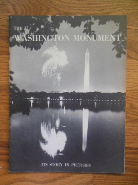 Image for The Washington Monument; Its Story In Pictures (1948)