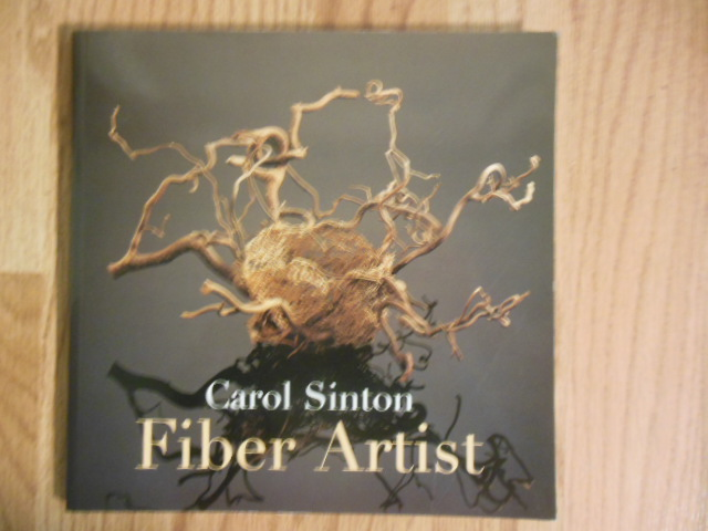 Image for Carol Sinton Fiber Artist; Unraveling A Mystery