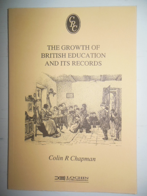 Image for The Growth of British Education and Its Records