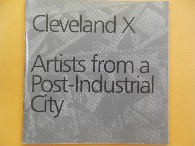 Image for Cleveland X Artists from a Post-Industrial City (art catalog 1993)