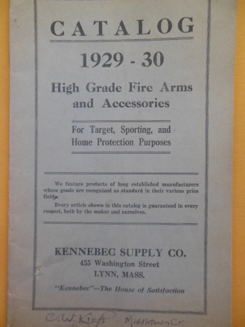 Image for Kennebec Supply Company Catalog 1929-30 High Grade Fire Arms and Accessories