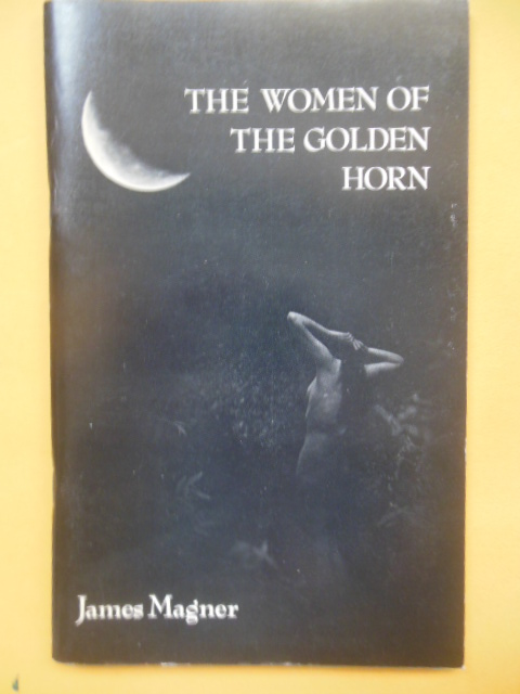 Image for The Women of the Golden Horn by James Magner (SIGNED Poetry)