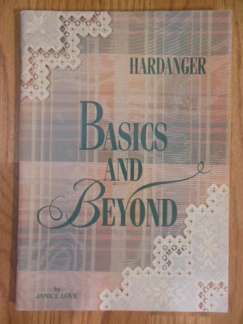 Image for Hardanger Basics and Beyond SIGNED (1990)