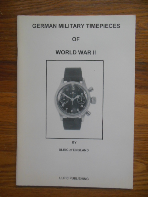 Image for German Military Timepieces of World War II (1996)