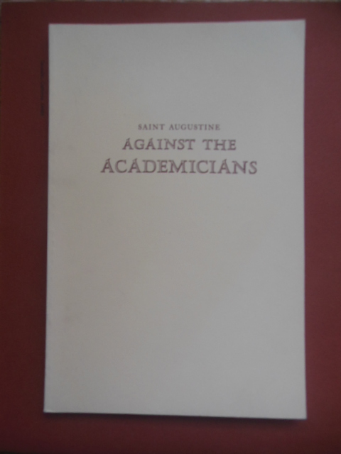 Image for Saint Augustine Against the Academicians (1957 Reprint)