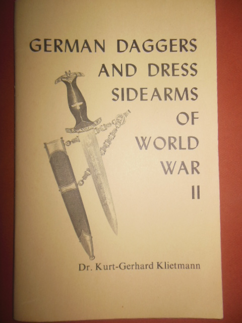 Image for German Daggers and Dress Sidearms of World War II (1967)