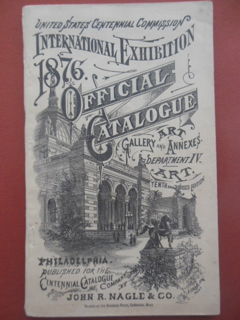 Image for International Exhibition 1876 Official Catalogue Part II Art Gallery, Annexes and Outdoor Works of Art (PhiladelphiaP