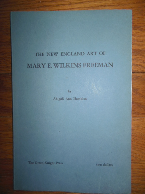 Image for The New England Art of Mary E. Wilkins Freeman (1966)