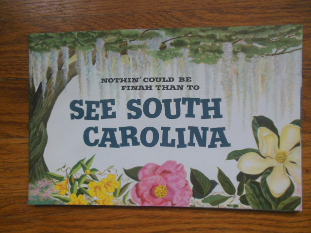Image for South Carolina Brochure Nothin' Could Be Finah Than To see South Carolina (1950's)