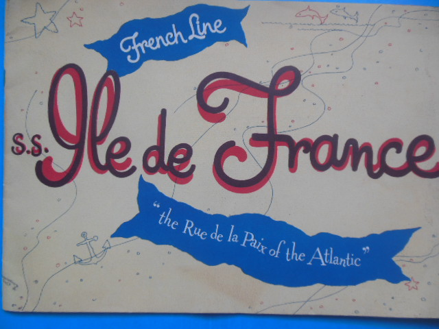 "Image for Travel Brochure French Line S.S. Ile de France ""the Rue de la Paix of the Atlantic"""