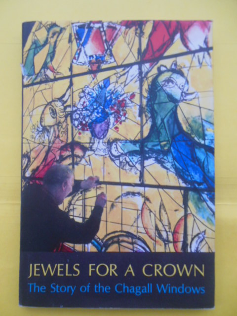 Image for Jewels for a Crown; The Story of the Chagall Windows (1962)