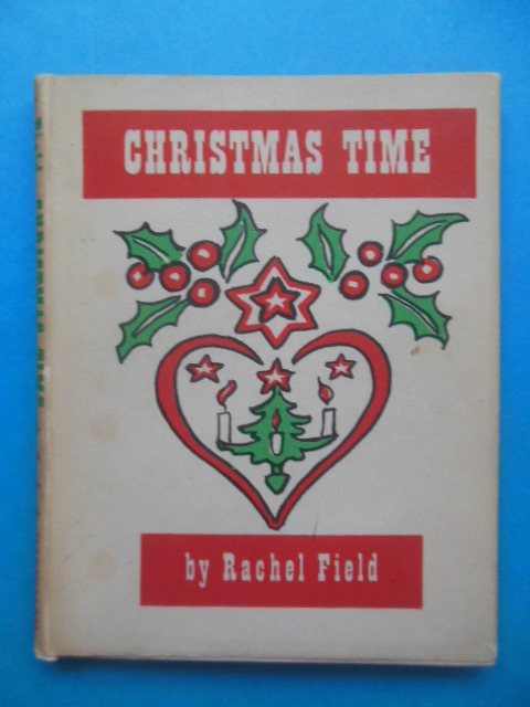 Image for Christmas Time by Rachel Field 1st Ed. 1941