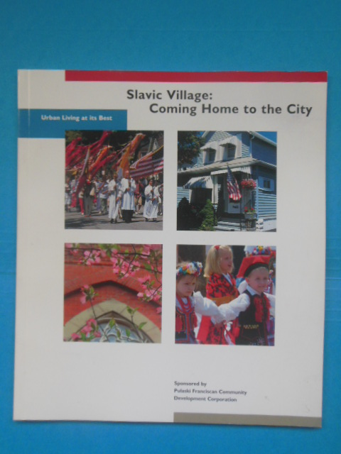 Image for Slavic Village; Coming Home to the City (Cleveland, Ohio, 2002)