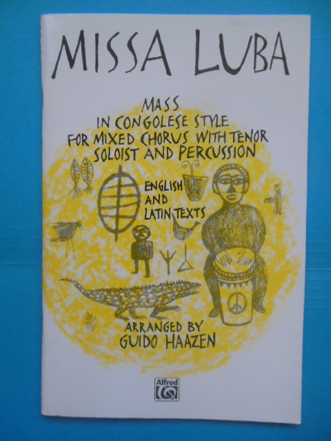 Image for Missa Luba Mass In Congolese Style For Mixed Chorus With Tenor Soloist and Percussion (1997)