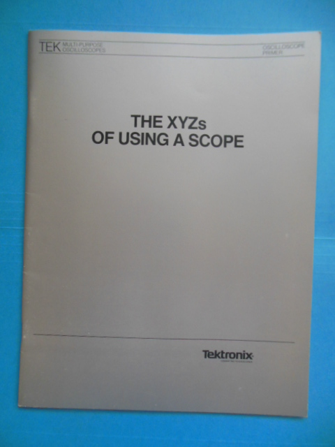 Image for Tektronix: The XYZs of Using A Scope (1983)