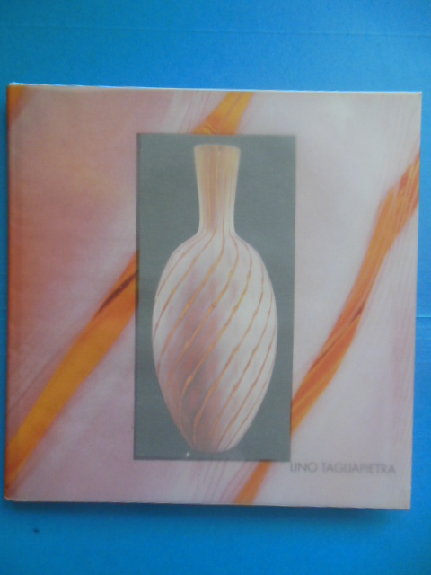 Image for Lino Taguapietra (Art Glass Catalog 1996)