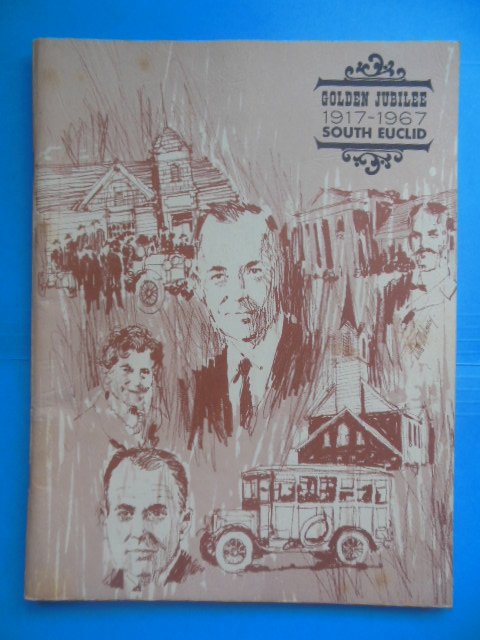 Image for The Proud Heritage of South Euclid, Ohio; Golden Jubilee 1917-1967