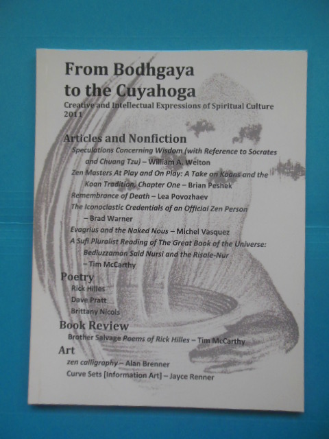 Image for From Bodhgaya to the Cuyahoga: Creative and Intellectual Expressions of Spiritual Culture (Magazine 2011)