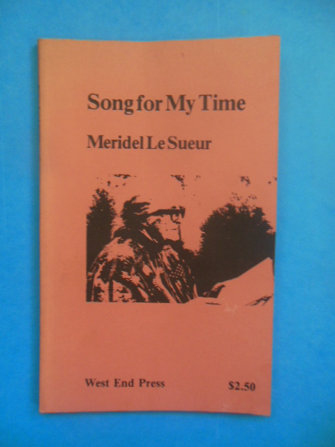 Image for Song for My Time Stories of the Period of Repression (Meridel Le Sueur, 1978)
