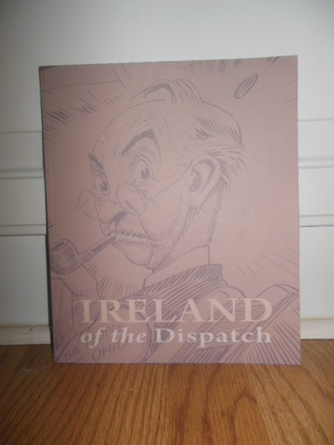 Image for Ireland of the Dispatch (Billy Ireland Cartoon Library and Museum, 2010)