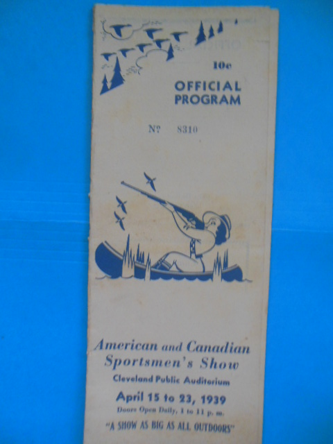 Image for The Official Program American and Canadian Sportsmen's Show Cleveland Public Auditorium 1939