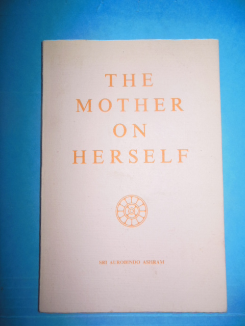 Image for The Mother On Herself (Mirra Alfassa; Hinduism)