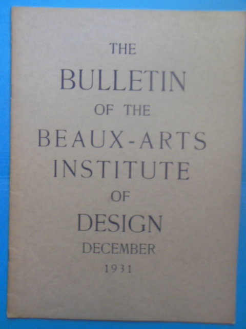 Image for The Bulletin of the Beaux-Arts Institute of Design December, 1931