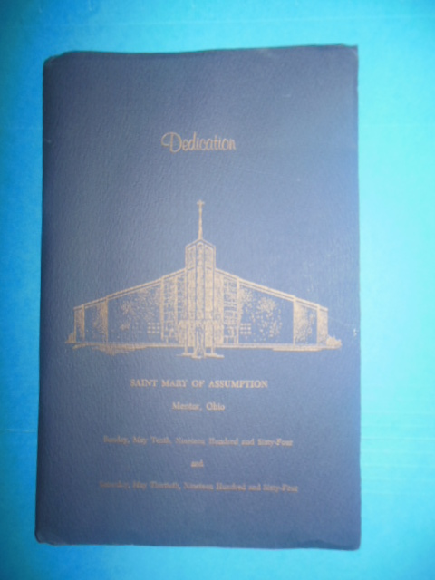 Image for Dedication Program Saint Mary of Assumption Mentor, Ohio 1964