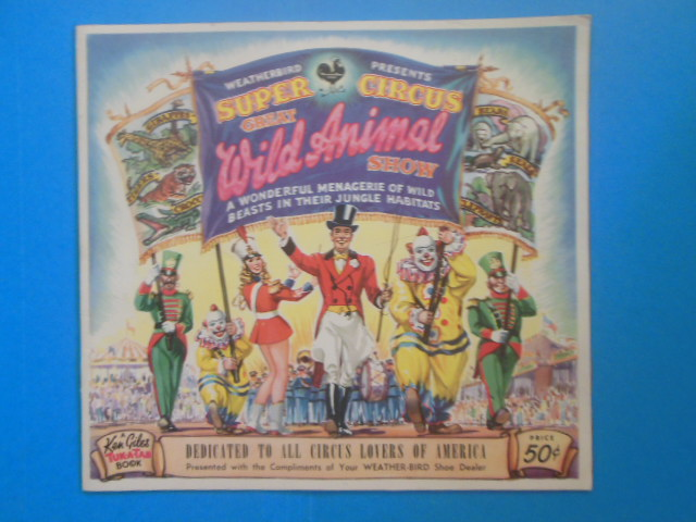 Image for Weatherbird Presents Super Circus Great Animal Show (circa 1949-56)