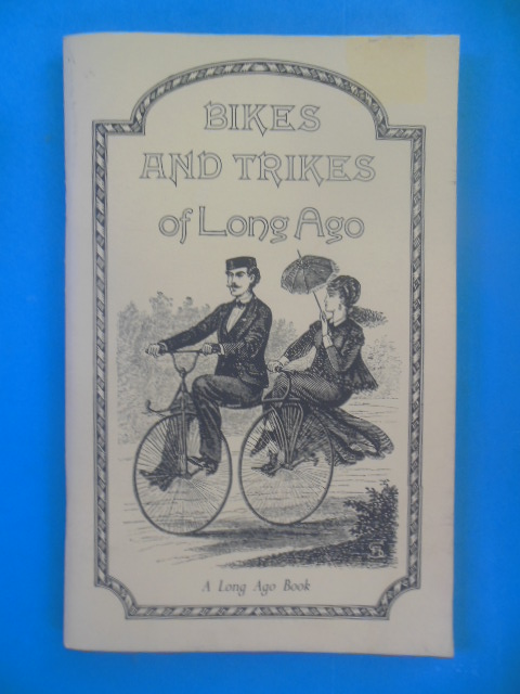 Image for Bikes and Trikes of Long Ago
