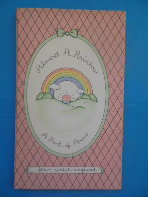 Image for Almost A Rainbow: A Book of Poems (Joan Walsh Anglund, 1980)