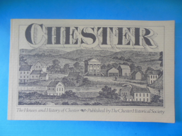 Image for The Houses and History of Chester (Revised Edition, 1976 Connecticut)