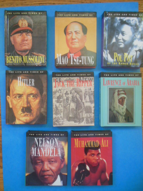 Image for The Life and Times of Mao Tse-Tung, Nelson Mandela, Hitler, Jack the Ripper, Mussolini, Muhammad Ali, Lawrence of Arabia, Pol Pot (1994-96 8 small volumes)