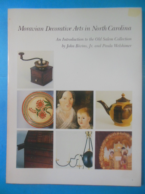 Image for Moravian Decorative Arts in North Carolina: An Introduction to the Old Salem Collection