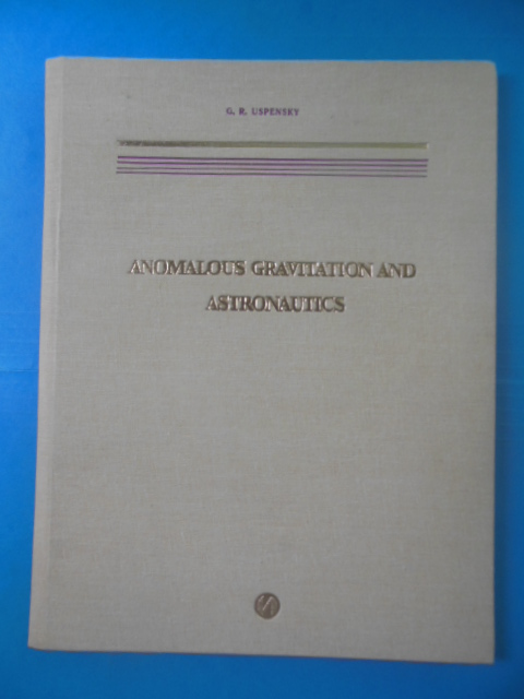 Image for Anomalous Gravitation and Astronautics (1993)