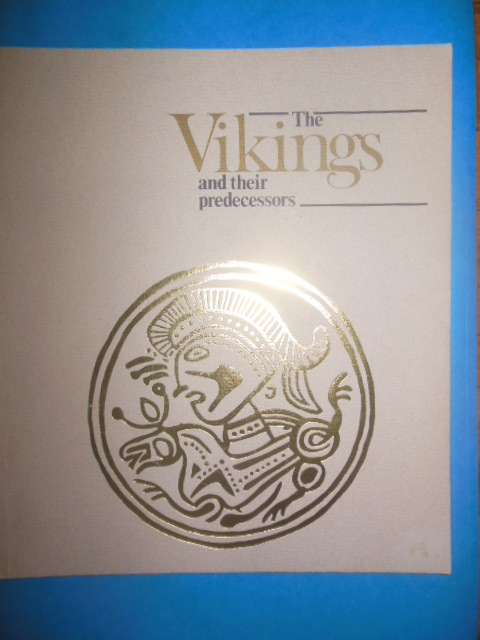 Image for The Vikings and Their Predecessors (1981)