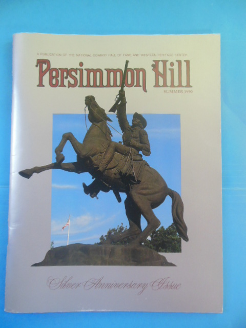 Image for Persimmon Hill Magazine Silver Anniversary Issue 1965-1990 (National Cowboy Hall of Fame)
