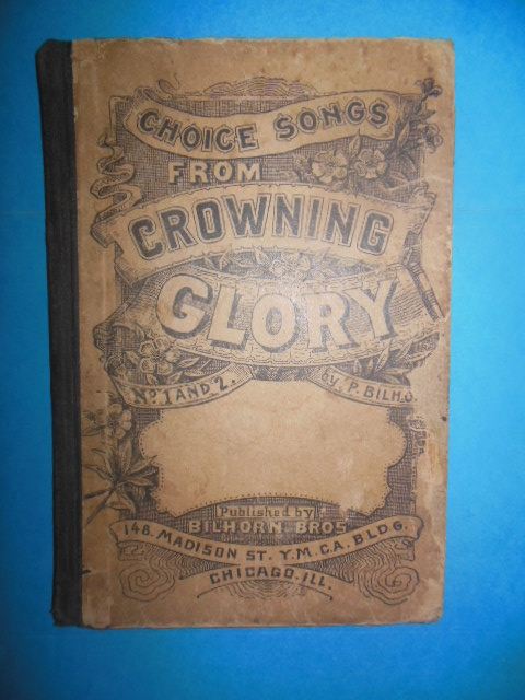 Image for Choice Songs From Crowning Glory (Hymnal, 1893)