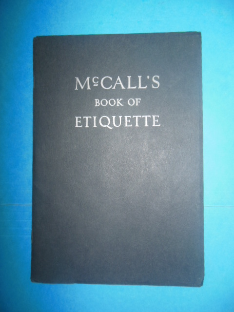 Image for McCall's Book of Etiquette: Present Day Customs and the Courtesies of Social Intercourse (1932)