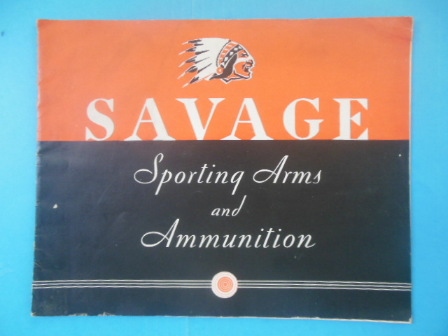 Image for Savage Sporting Arms and Ammunition Catalog No. 72 (Price list laid-in, 1938)