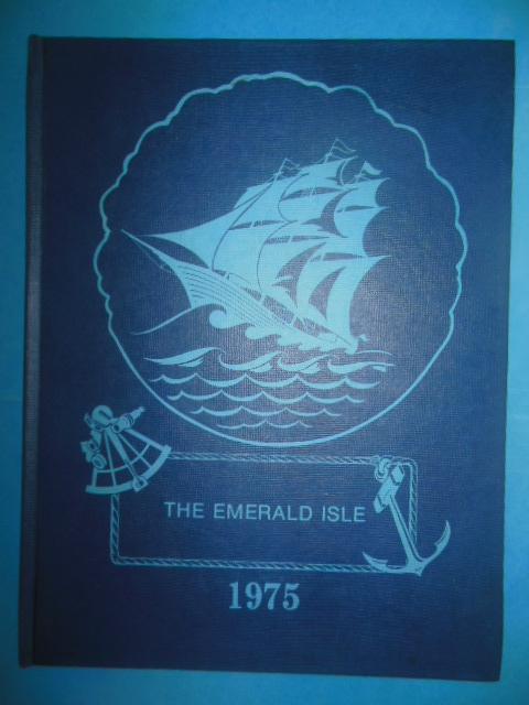 Image for Kelley's Island School Year Book 1975 (The Emerald Isle. Kelley's Island, Ohio)