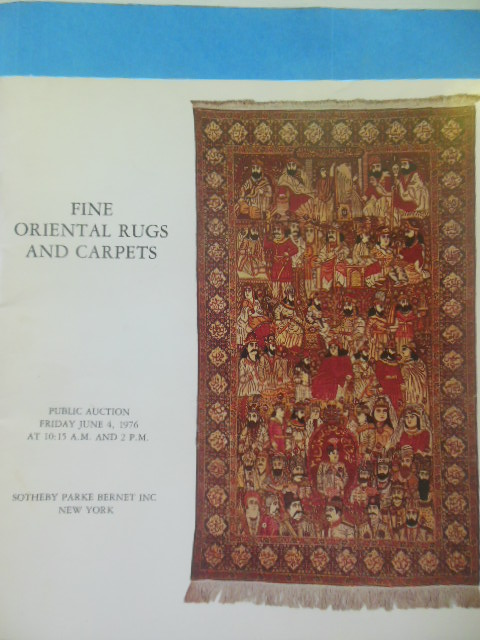 Image for Fine Oriental Rugs and Carpets Sotheby Parke Bernet Auction Catalog (June 4, `1976)