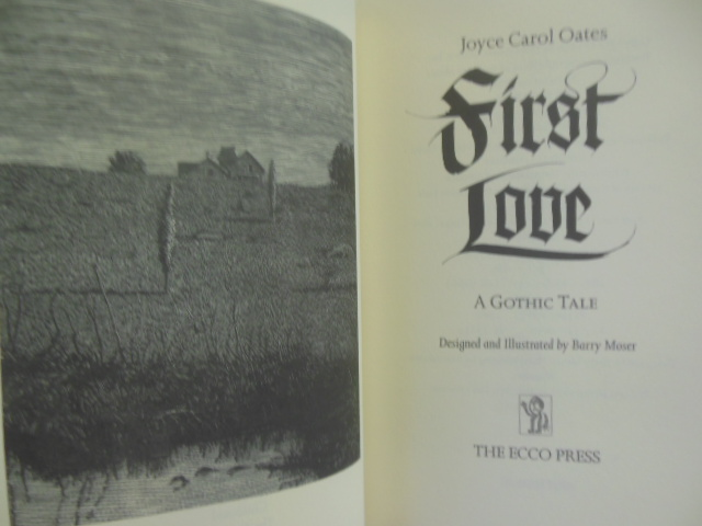 Image for First Love: A Gothic Tale by Joyce Carol Oates (small gift book)