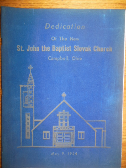 Image for Dedication of the New St. John the Baptist Slovak Church (Campbell, Ohio 1954)