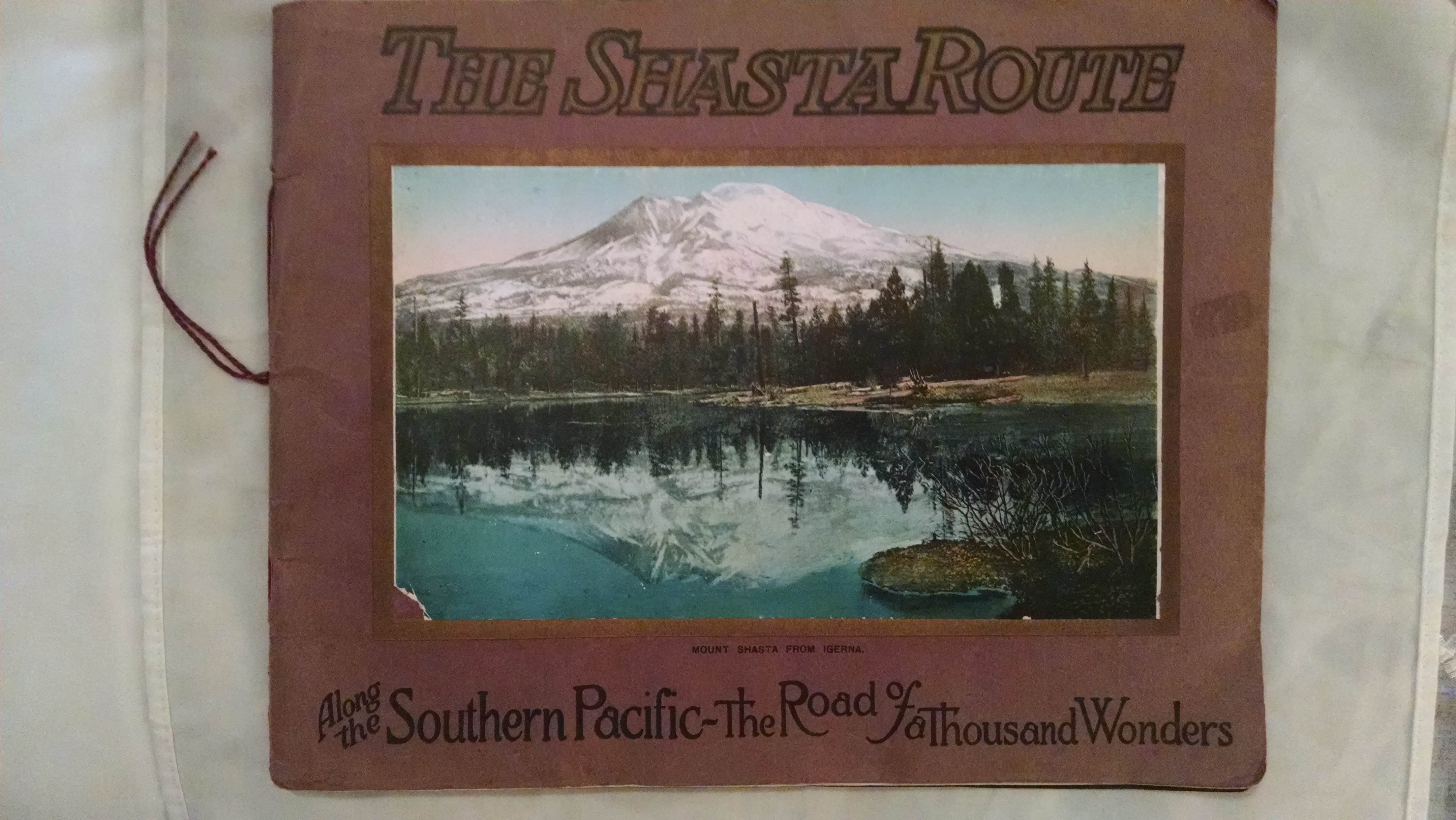 Image for THE SHASTA ROUTE   ALONG THE SOUTHERN PACIFIC - THE ROAD OF A THOUSAND WONDERS