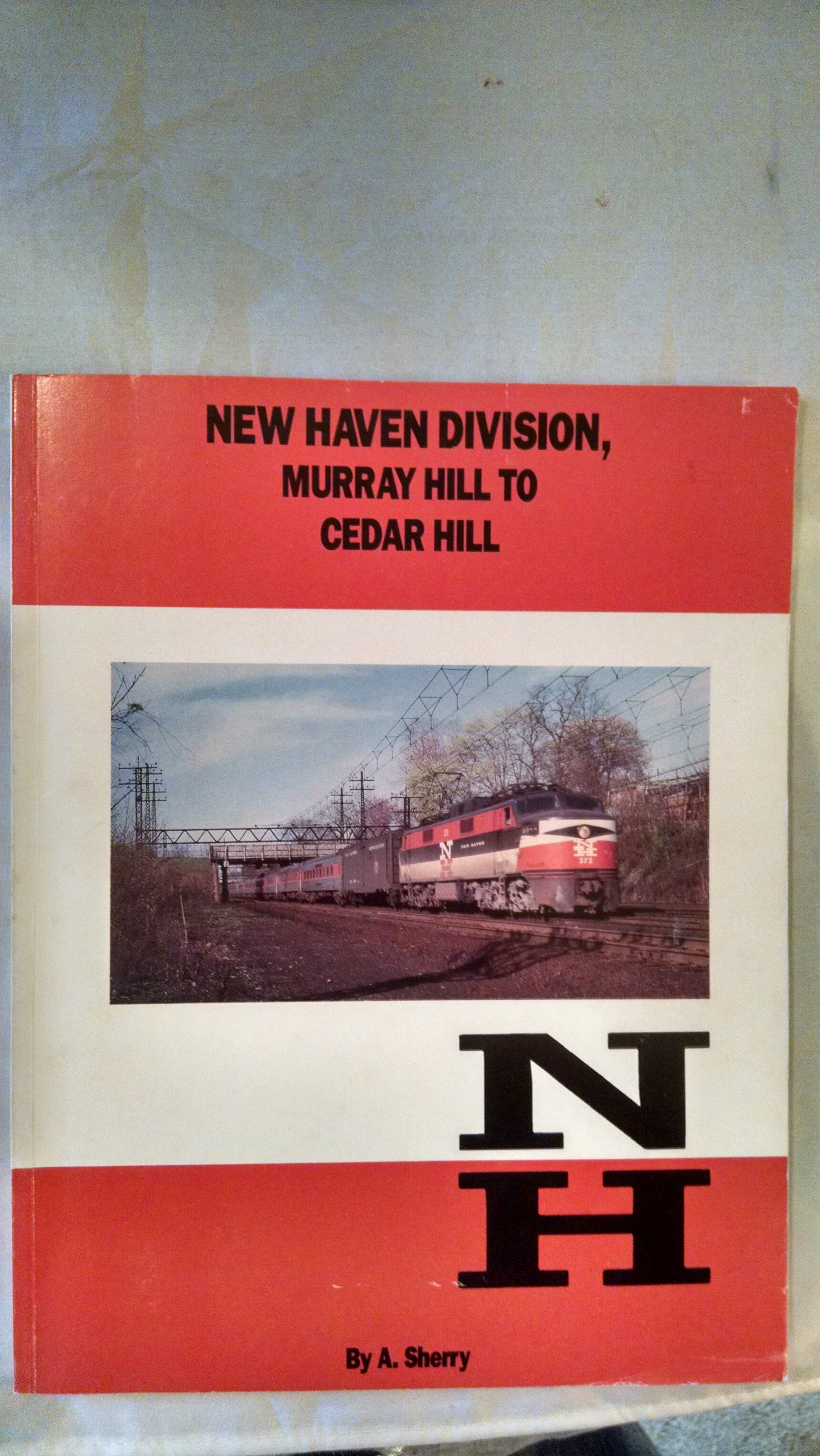Image for NEW HAVEN DIVISION , MURRY HILL TO CEDAR HILL
