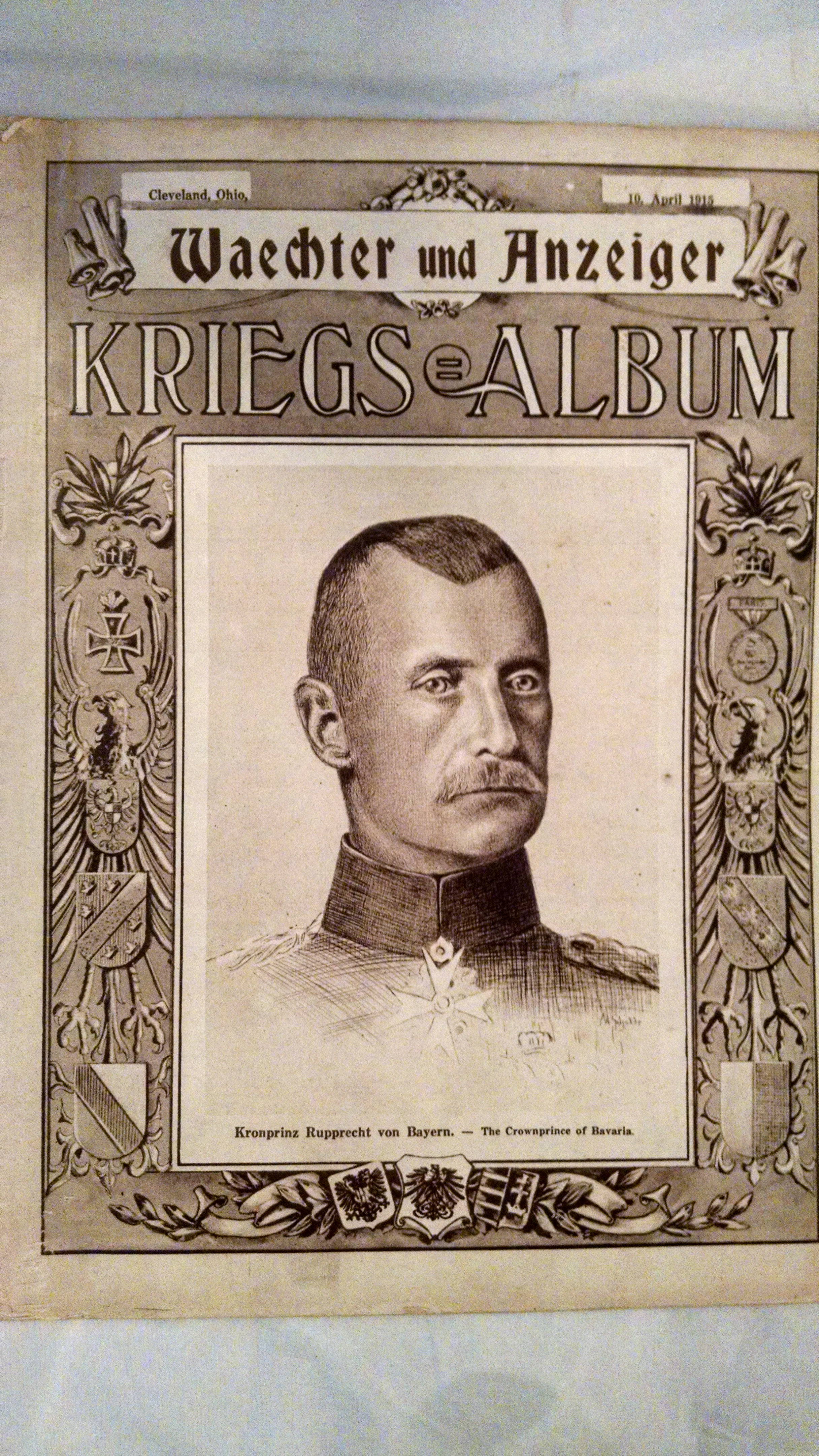 Image for WAECHTER AND ANZEIGER  KRIEGS ALBUM 10 APRIL 1915