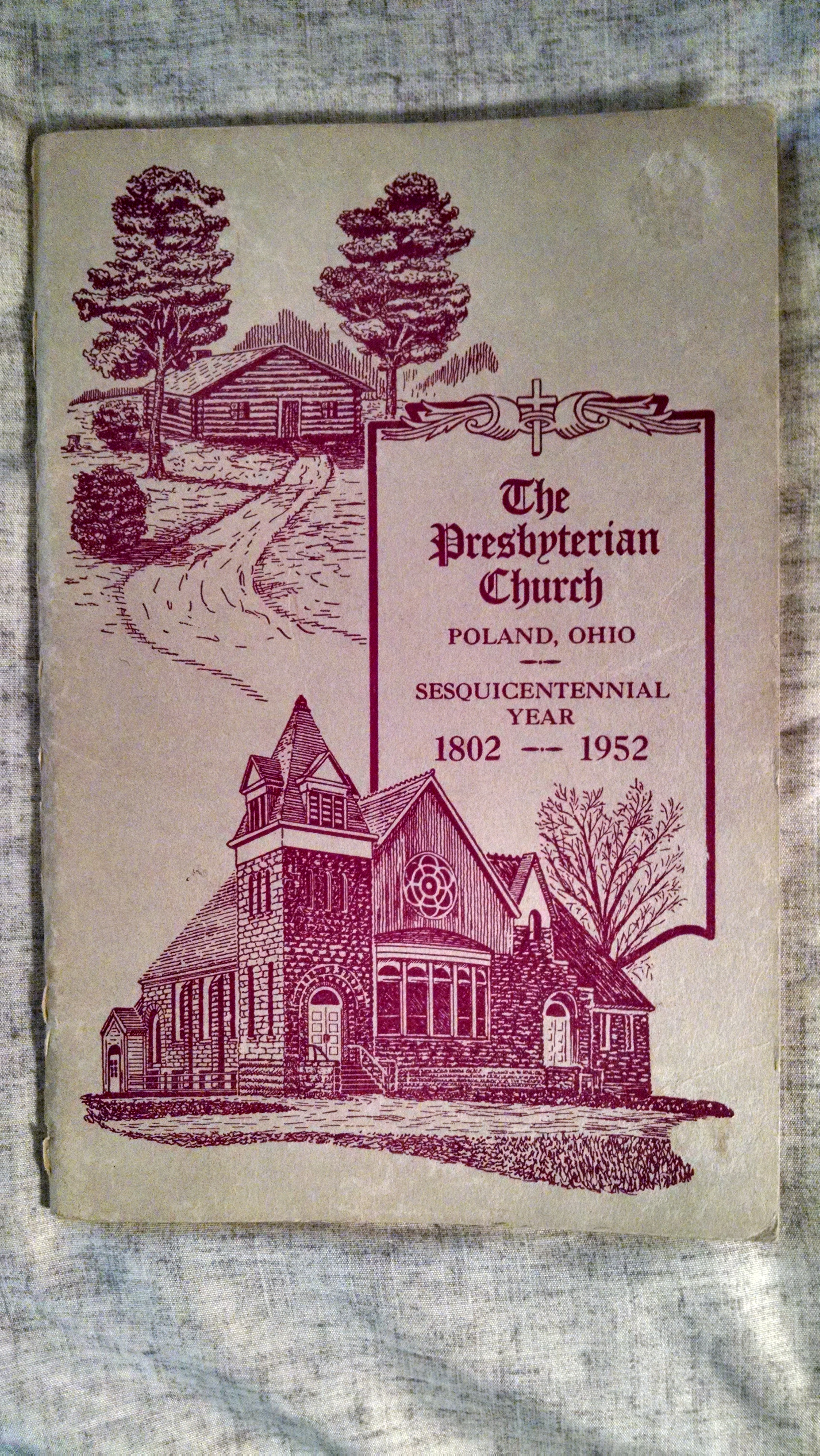 Image for THE PRESBYTERIAN CHURCH  POLAND OHIO  SESQUICENTENNIAL YEAR 1802-19542