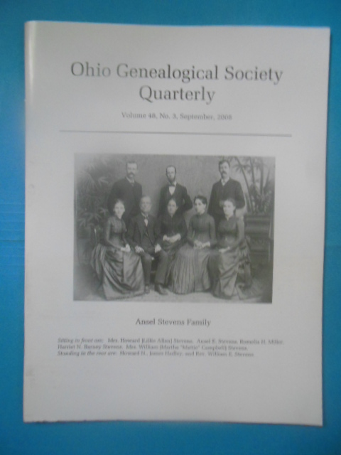 Image for Ohio Genealogical Society Quarterly September, 2008 (Ansel Stevens Family, Schwindt Family of Tuscarawas. Smittle Family Adams Co.)