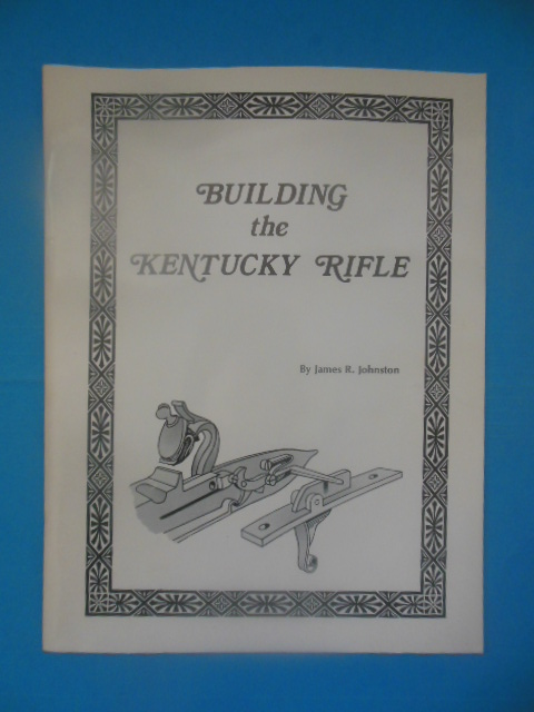 Image for Building the Kentucky Rifle